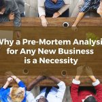Why a Pre-Mortem Analysis for Any New Minnesota Business is a Necessity